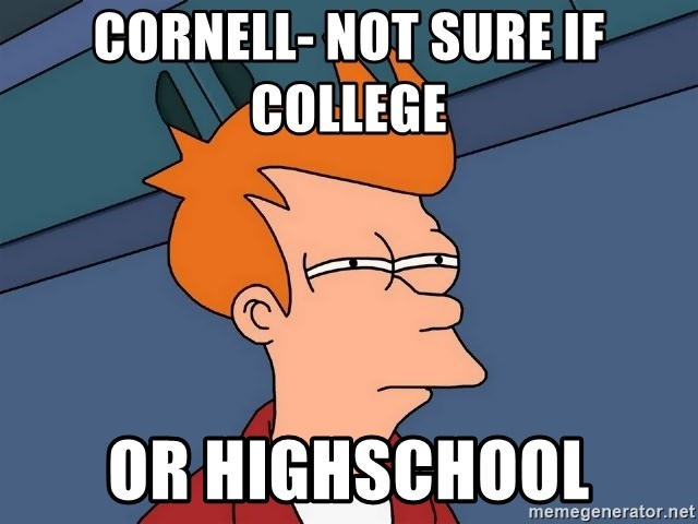 Futurama Fry - CorneLl- not sure if college  Or highschOol