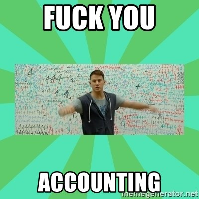Fuck You Science! - Fuck you accounting