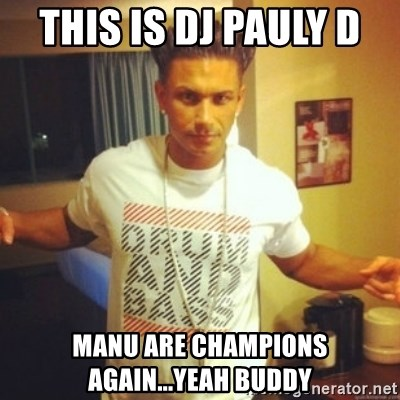 Drum And Bass Guy - THIS IS DJ PAULY D  MANU ARE CHAMPIONS AGAIN...YEAH BUDDY