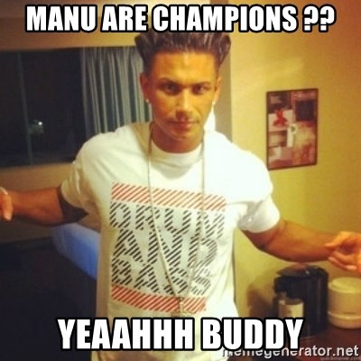 Drum And Bass Guy - MANU ARE CHAMPIONS ?? YEAAHHH BUDDY
