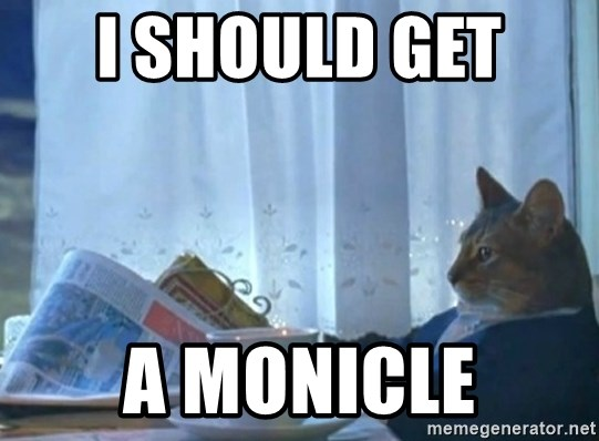 Sophisticated Cat - I should Get  A monicle