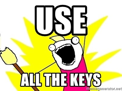 X ALL THE THINGS - Use All the Keys