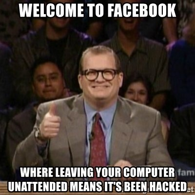 drew carey whose line is it anyway - Welcome to facebook where leaving your computer UNATTENDED means it's been hacked