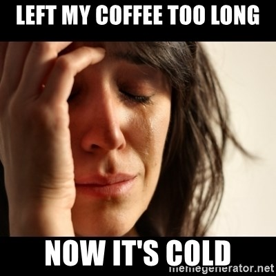 crying girl sad - Left my coffee too long now it's cold