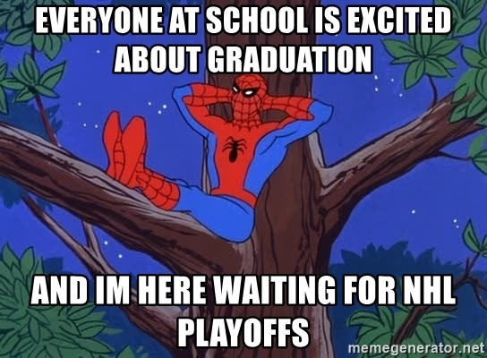 Spiderman Tree - Everyone at school is excited about Graduation And Im here waiting for nhl playoffs