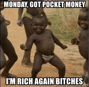 Third World Success - MONDAY, GOT POCKET MONEY I'M RICH AGAIN BITCHES