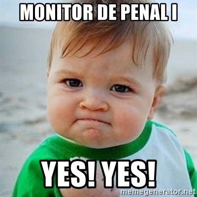 Victory Baby - MONITOR DE PENAL I YES! YES!