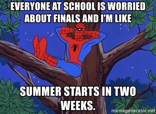 Spiderman Tree - Everyone at school is worried about finals and I'm like summer starts in two weeks.