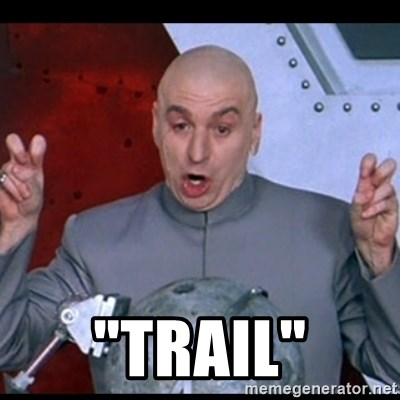 "dr. evil quote -  ""Trail"""