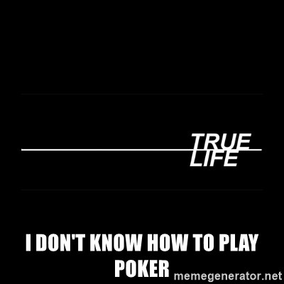 MTV True Life -  I don't know how to play poker