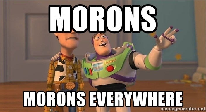 Toy Story Everywhere - MorONS MORONS EVERYWHERE