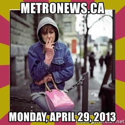 ZOE GREAVES DOWNTOWN EASTSIDE VANCOUVER - metronews.ca Monday, April 29, 2013