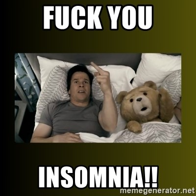 ted fuck you thunder - FUCK YOU Insomnia!!