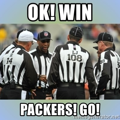 NFL Ref Meeting - Ok! win PACKERS! GO!