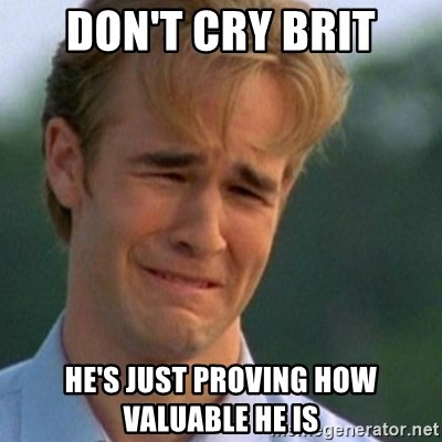 Crying Dawson - Don't Cry brit He's just proving how valuable he is