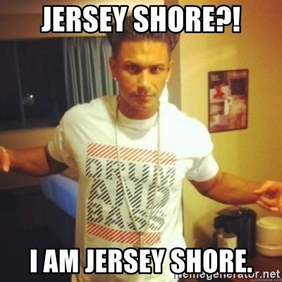 Drum And Bass Guy - JERSEY SHORE?! I AM JERSEY SHORE.