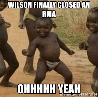 Success African Kid - wilson finally closed an rma ohhhhh yeah