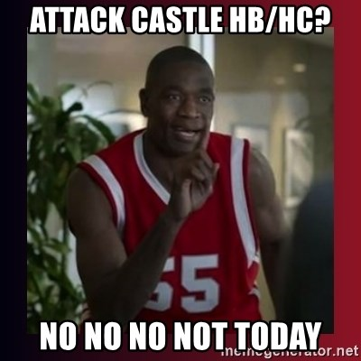 Dikembe Mutombo - Attack castle Hb/hc? No no no not today
