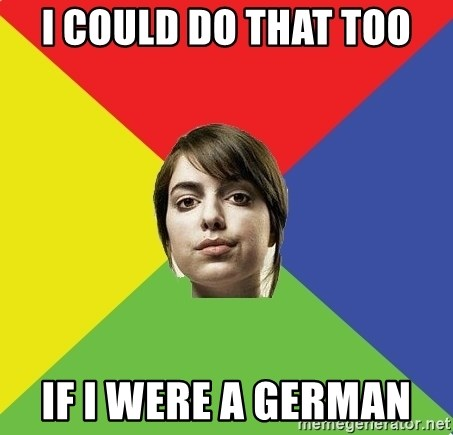 Non Jealous Girl - I could do that too if I were a german