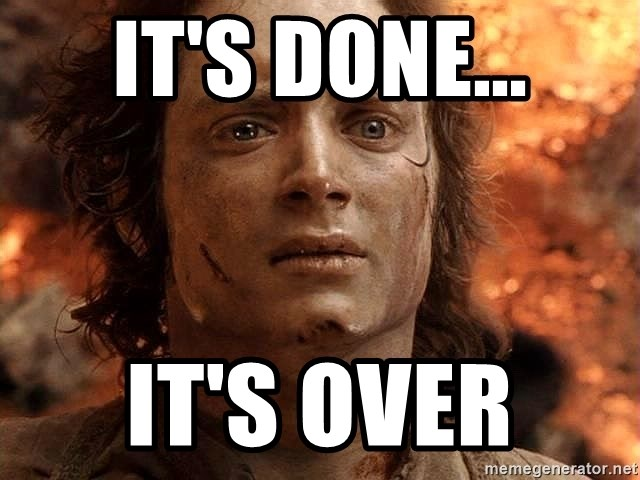 Frodo  - It's Done... It's Over