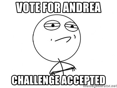 Challenge Accepted - vote for andrea Challenge accepted