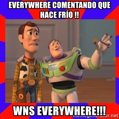 Everywhere - EVERYWHERE COMENTANDO QUE HACE FRÍO !! WNS EVERYWHERE!!!