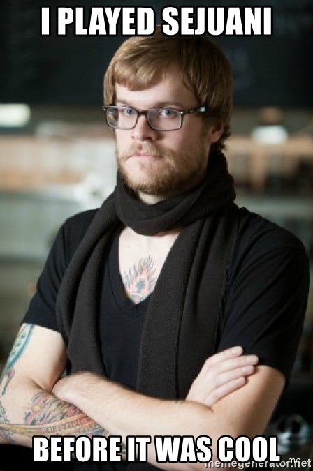 hipster Barista - i played sejuani before it was cool