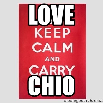 Keep Calm - LOVE CHIO