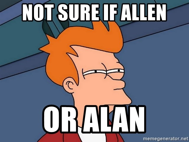 Futurama Fry - NOT SURE IF ALLEN OR ALAN
