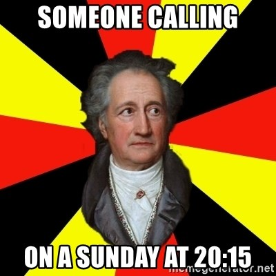 Germany pls - someone calling on a sunday at 20:15