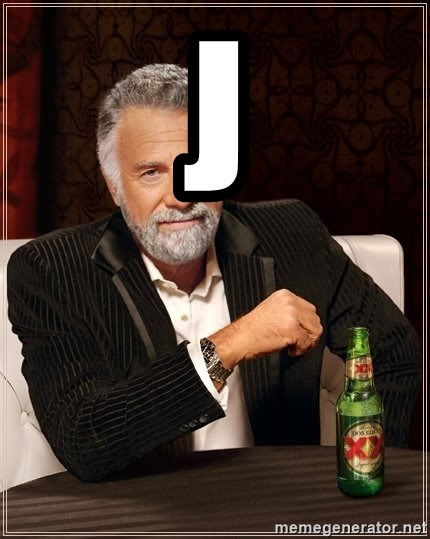 The Most Interesting Man In The World - j
