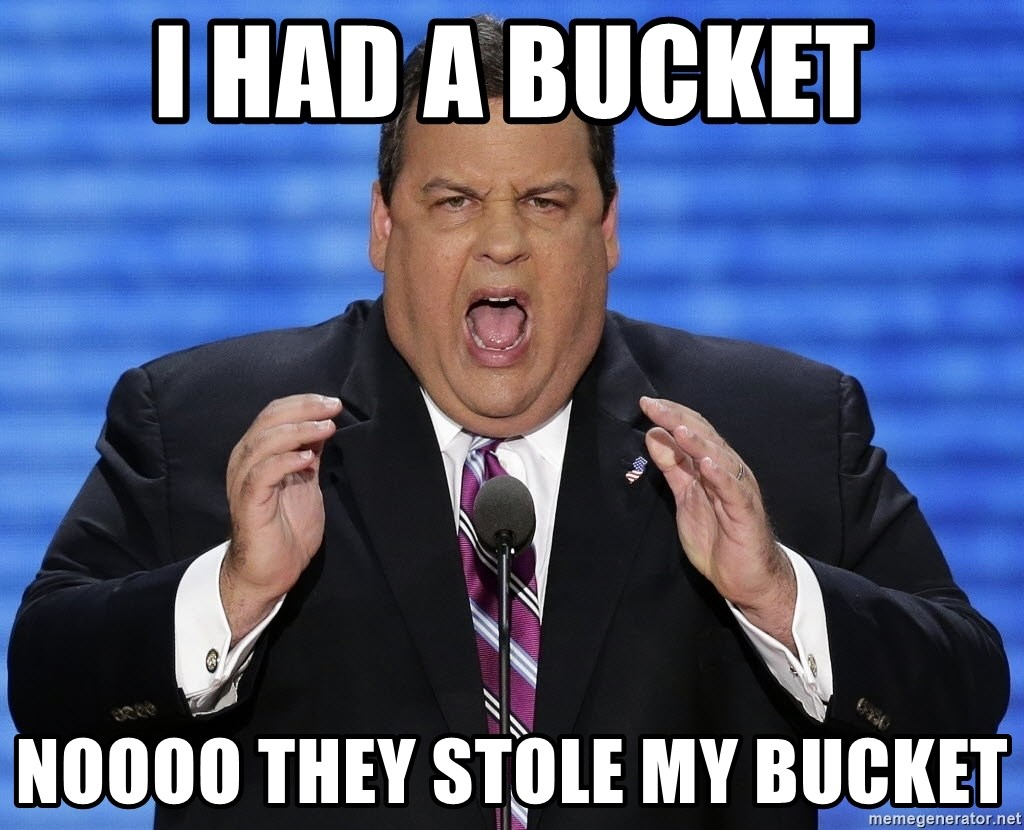 Hungry Chris Christie - I had a bucket Noooo they stole my bucket