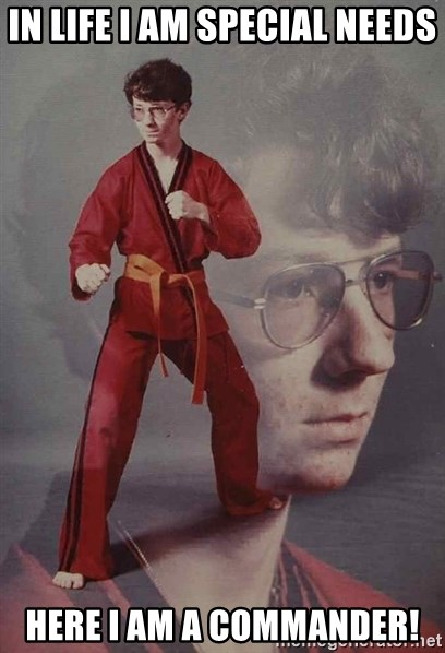 PTSD Karate Kyle - In life I am special needs here I am a COMMANDER!