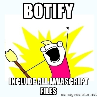 All the things - botify include all javascript files