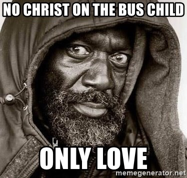 You Gonna Get Raped - no christ on the bus child only love