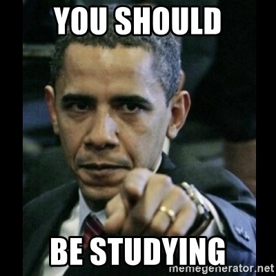 obama pointing - You SHOULD be studying