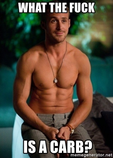 Shirtless Ryan Gosling - what the fuck  is a carb?