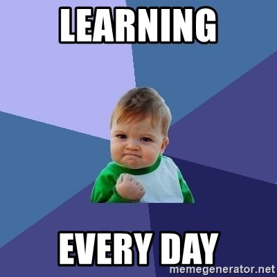 Success Kid - learning every day