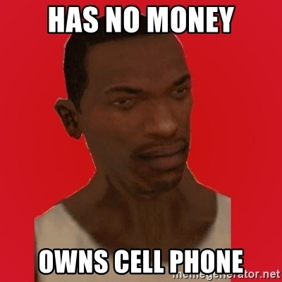 carl johnson - has no money owns cell phone