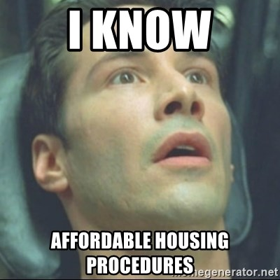 i know kung fu - i know affordable housing procedures