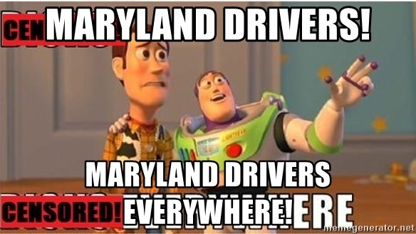 Toy Story Everywhere - Maryland Drivers! Maryland drivers everywhere!
