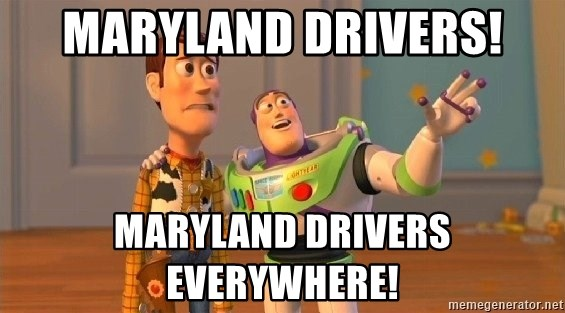 Consequences Toy Story - Maryland Drivers! Maryland Drivers Everywhere!