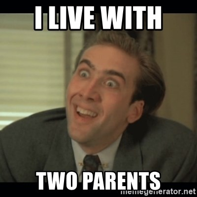 Nick Cage - I LIVE WITH  TWO PARENTS