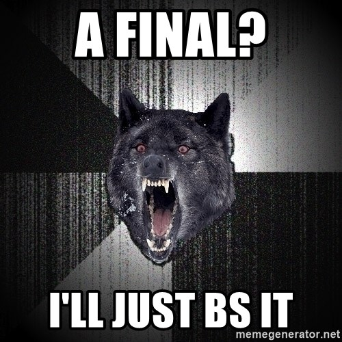 Insanity Wolf - a final? i'll just BS it