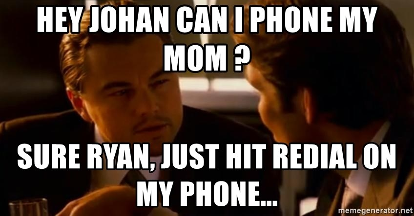 Squinting Leonardo Dicaprio - Hey Johan can I phone my mom ? Sure RYan, just hit redial on my phone...