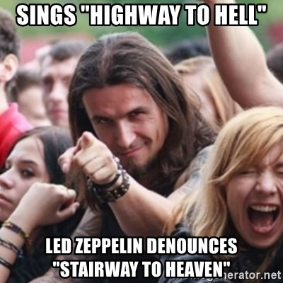 """Ridiculously Photogenic Metalhead - sings """"highway to Hell"""" Led Zeppelin denounces """"Stairway to Heaven"""""""