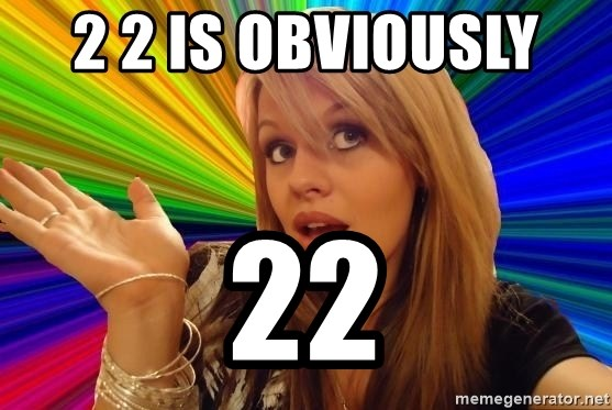 Dumb Blonde - 2 2 IS OBVIOUSLY  22