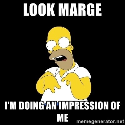 look-marge - LOOK MARGE  I'M DOING AN IMPRESSION OF ME