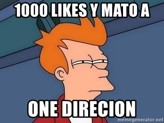 Fry squint - 1000 likes y mato a  one direcion
