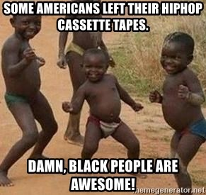 african children dancing - some americans left their hiphop cassette tapes. Damn, black people are awesome!